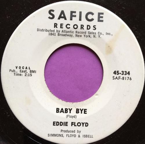 Eddie Floyd-Baby Bye-Safice WD E