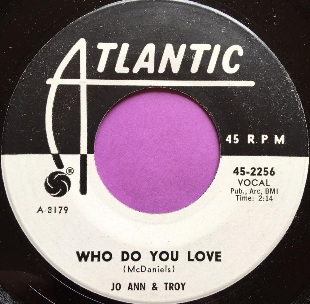 Jo Ann & Troy- Who do you love-Atlantic WD E+