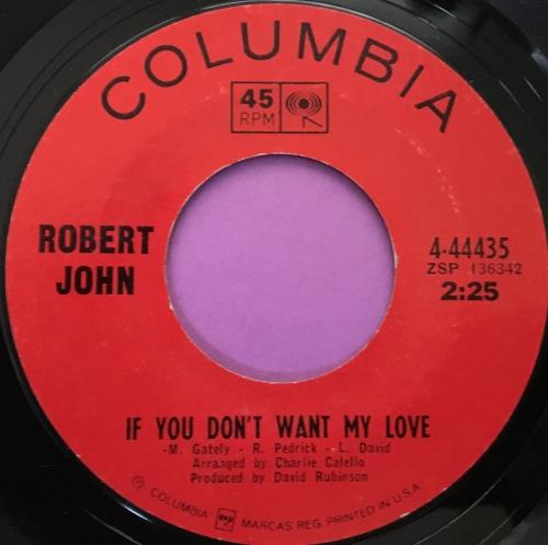 Robert John-If you don't want my love-Columbia E+