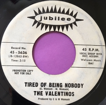 Valentinos-Tired of being nobody-Jubilee WD E