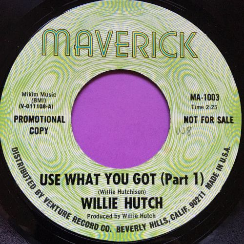Willie Hutch-Use what you got-Maverick E+