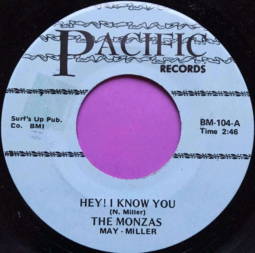 Monzas-Hey I know you-Pacific M-
