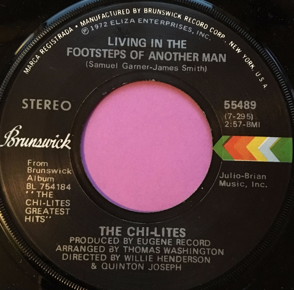 Chi-lites-Living in the footsteps of another man-Brunswick E+