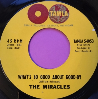 Miracles-What's so good about goodbye-Tamla E