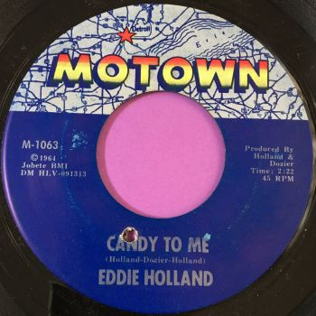 Eddie Holland-Candy to me-Motown E+