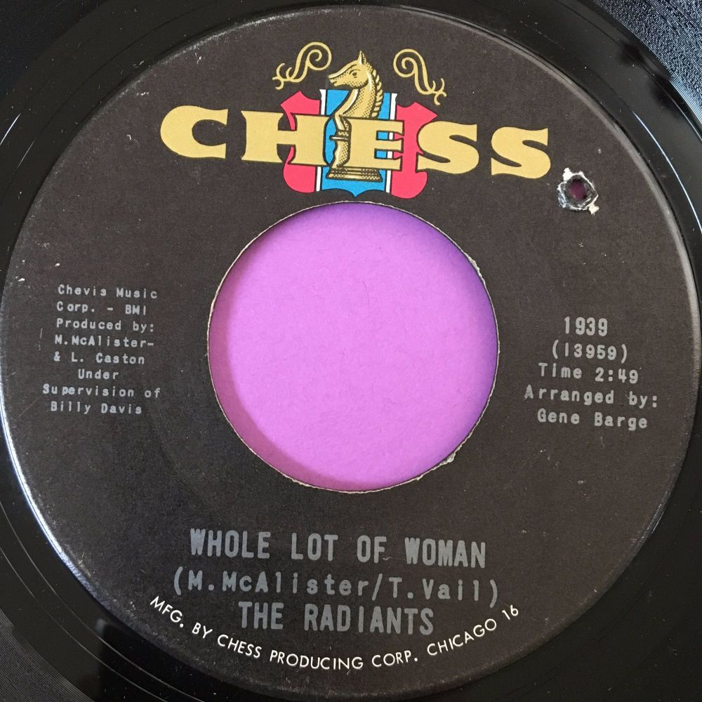 Radiants-Whole lot of woman-Chess E+