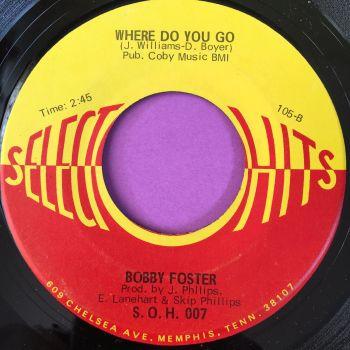 Bobby Foster-Where do you go-Select hits E+