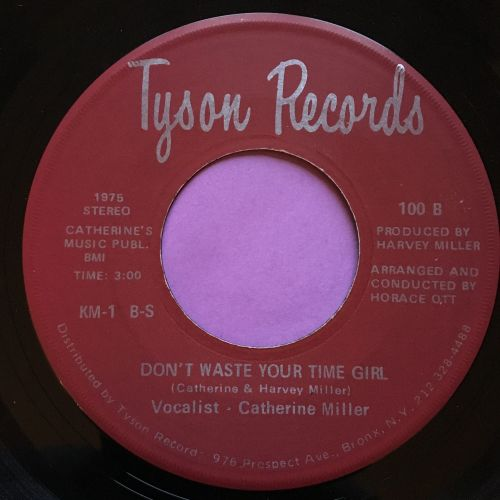 Catherine Miller-Don`t waste your time-Tyson M-
