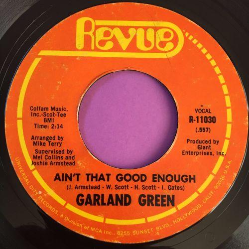 Garland Green-Ain't that good enough-Revue E+
