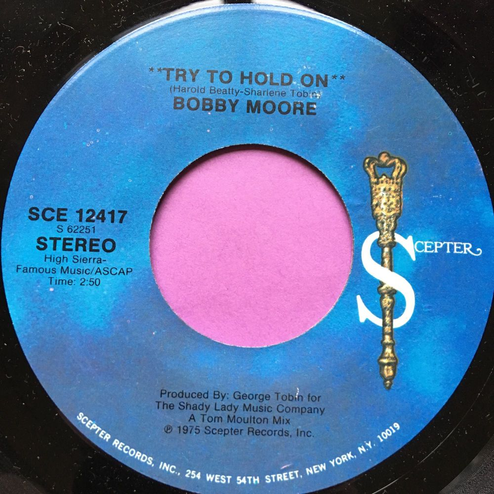 Bobby Moore-Try to hold on-Scepter M-