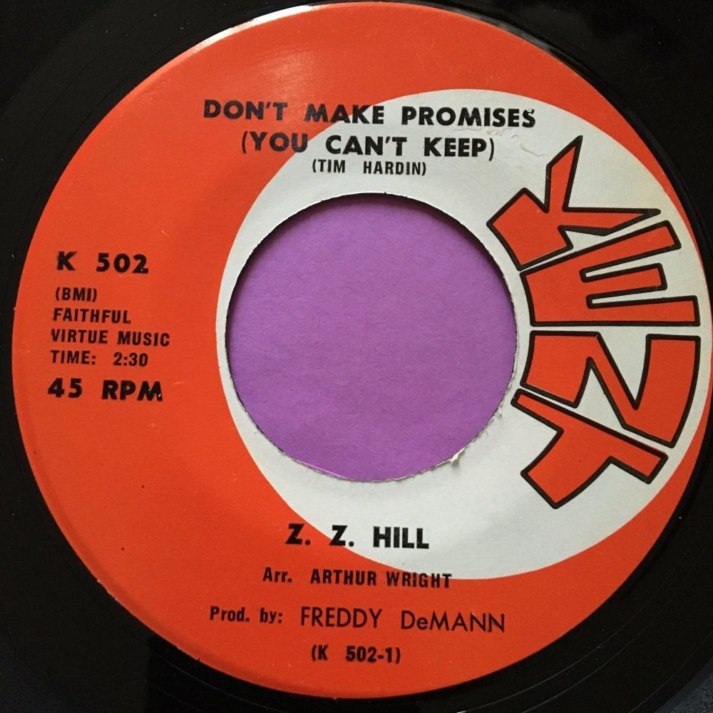 Z.Z Hill-Don't make promises you can't keep-Kent E+