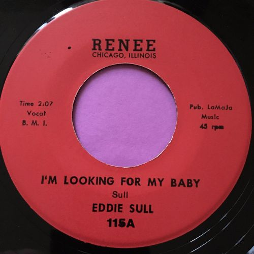 Eddie Sull-I'm looking for my baby-Renee E+