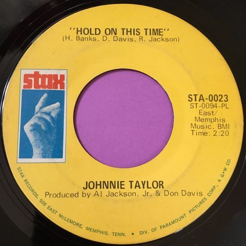 Johnnie Taylor-Hold on this time-Stax E+