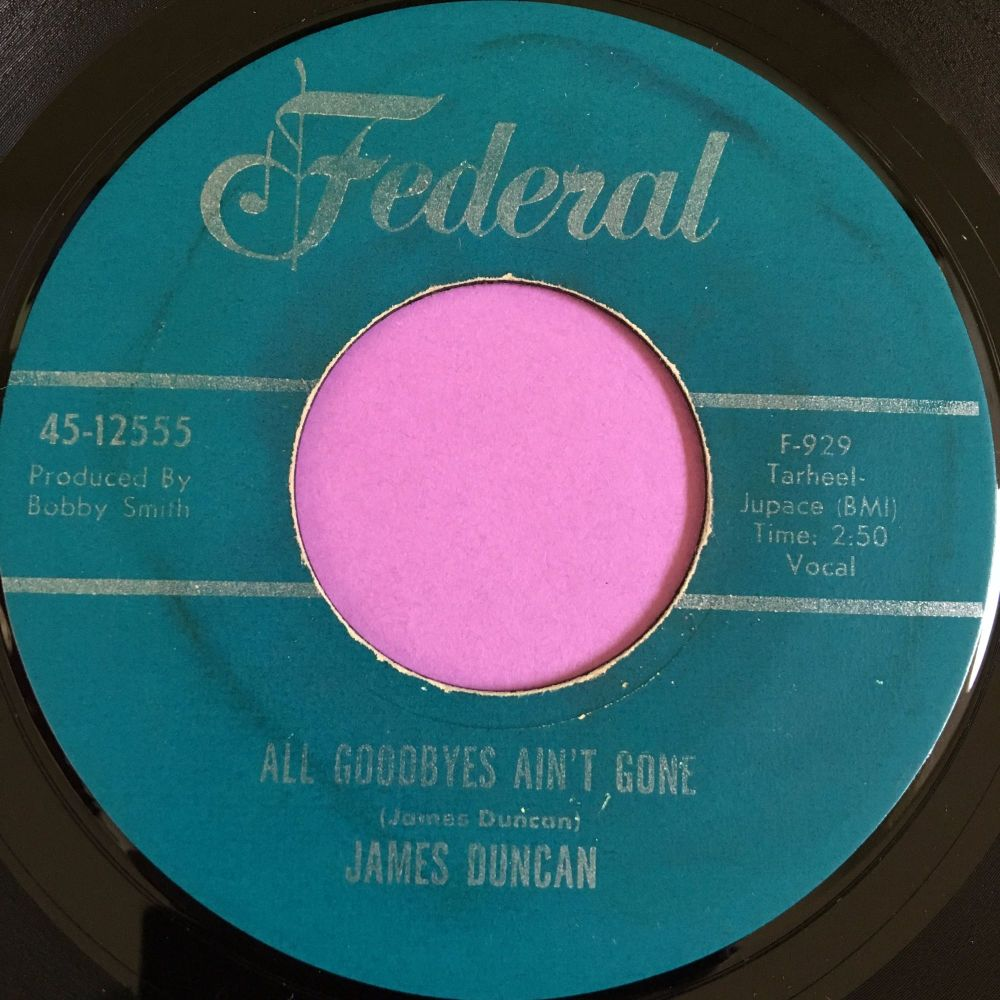 James Duncan-All goodbyes ain't gone-Federal E+