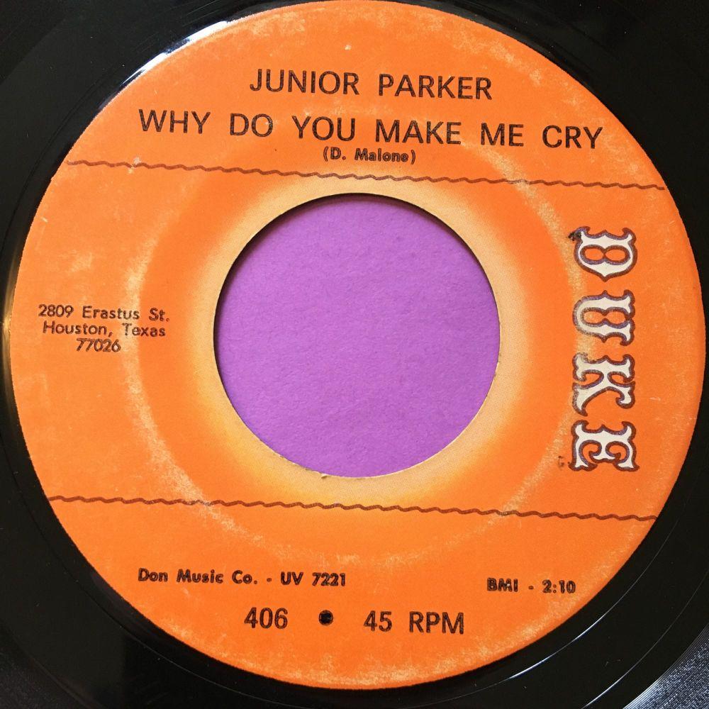 Junior Parker-Why did you make me cry-Duke E