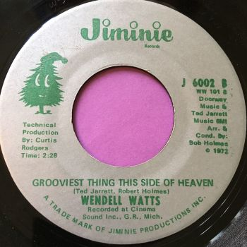 Wendell Watts-Grooviest thing this side of heaven-Jiminie E+
