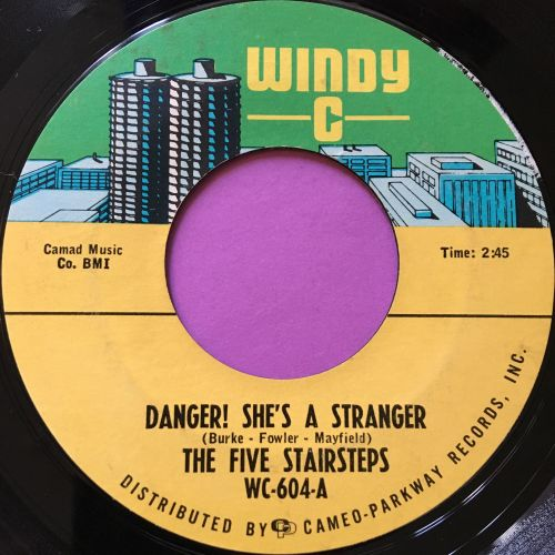 Five Stairsteps-Danger! She's a stranger-Windy C E+