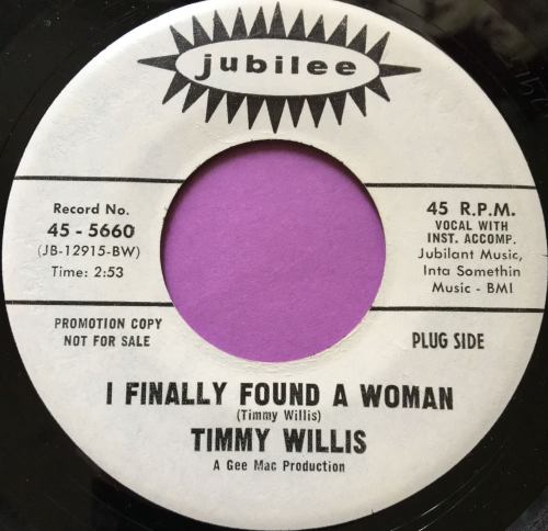 Timmy Willis-I finally found a woman-Jubilee E