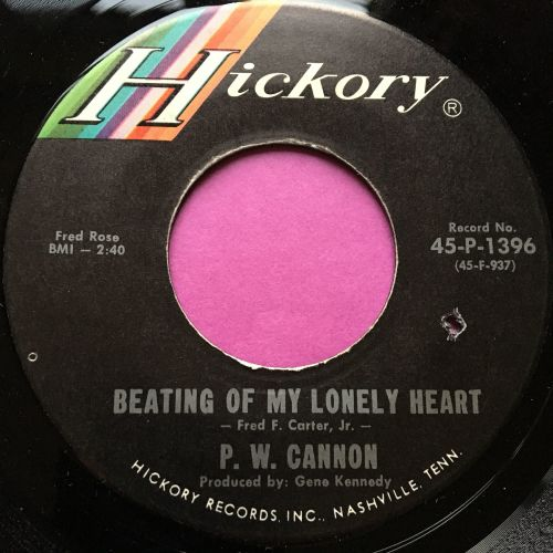 P.W Cannon-Beating of my lonely heart-Hickory M-