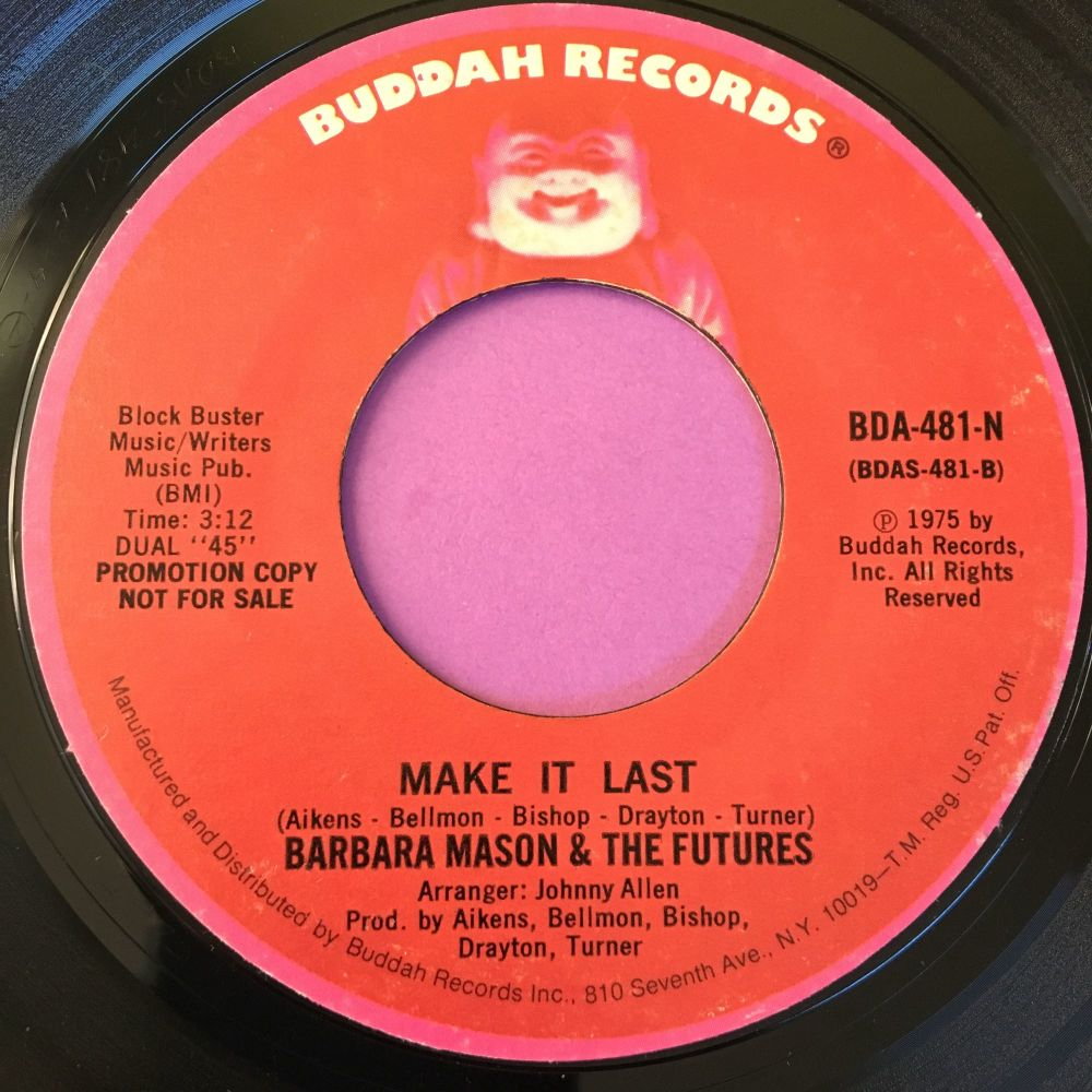 Barbara Mason & futures-Make it last-Buddah E+