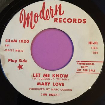 Mary Love-Let me know-Modern WD E