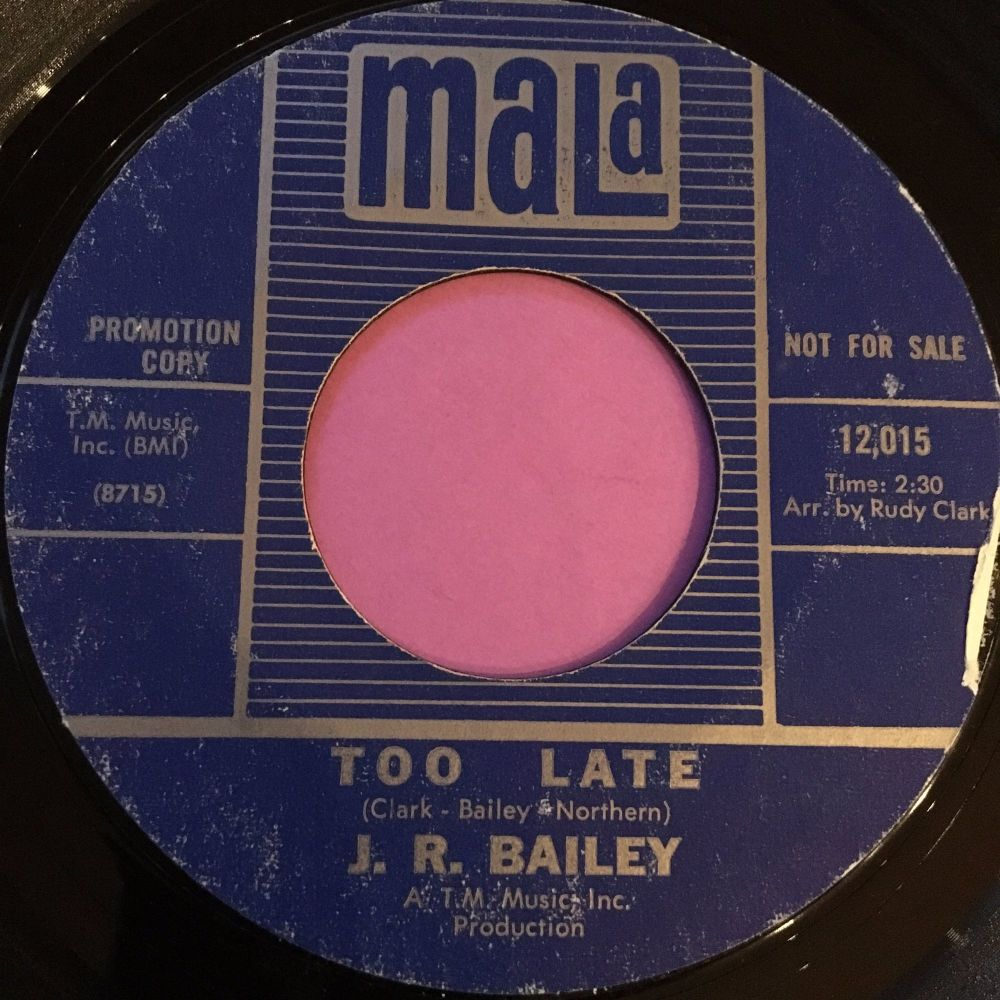 J.R Bailey-Too late-Mala E