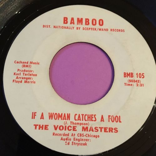 Voice Masters-If a woman catches a fool-Bamboo E+