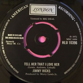 Jimmy Hicks-Tell her that I love her-UK London M-