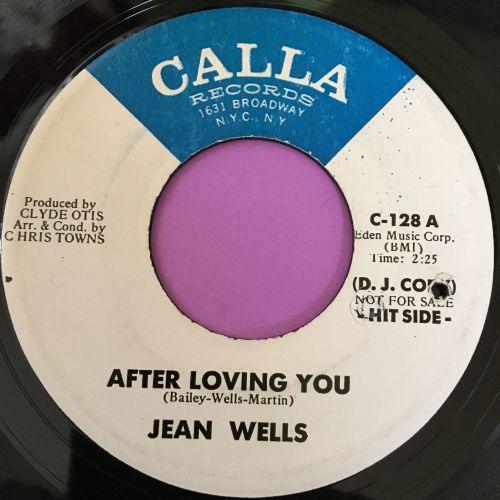 Jean Wells-After loving you-Calla E