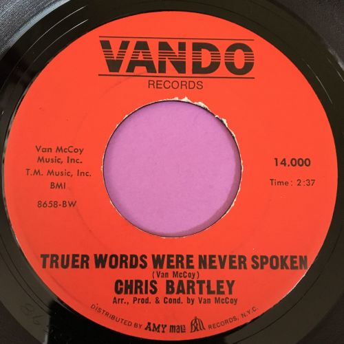 Chris Bartley-Truer words were never spoken-Vando E+