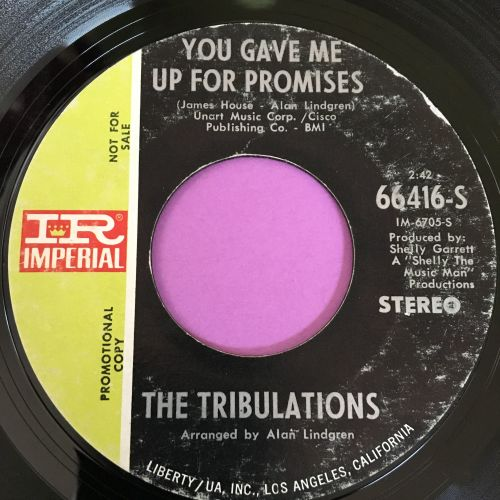 Tribulations-You gave me up for promises-Imperial vg+