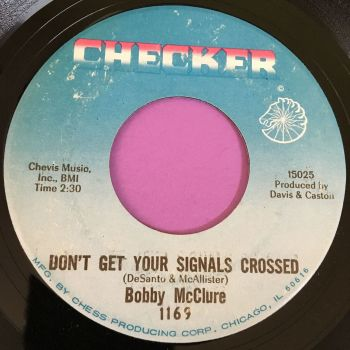 Bobby McClure-Don't get your signals crossed-Checker E