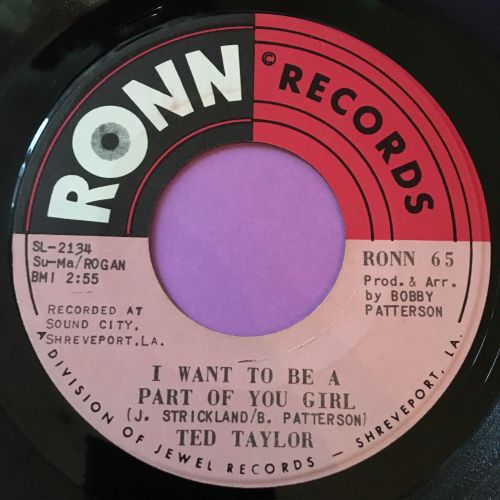 Ted Taylor-I want to be with you girl-Ronn E