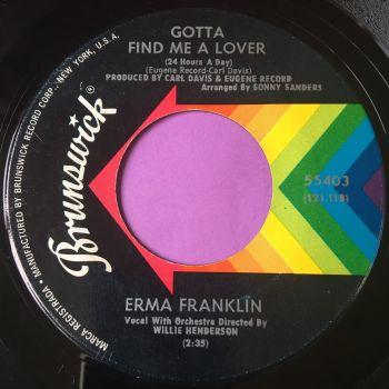 Erma Franklin-Gotta find me a lover-Brunswick E+