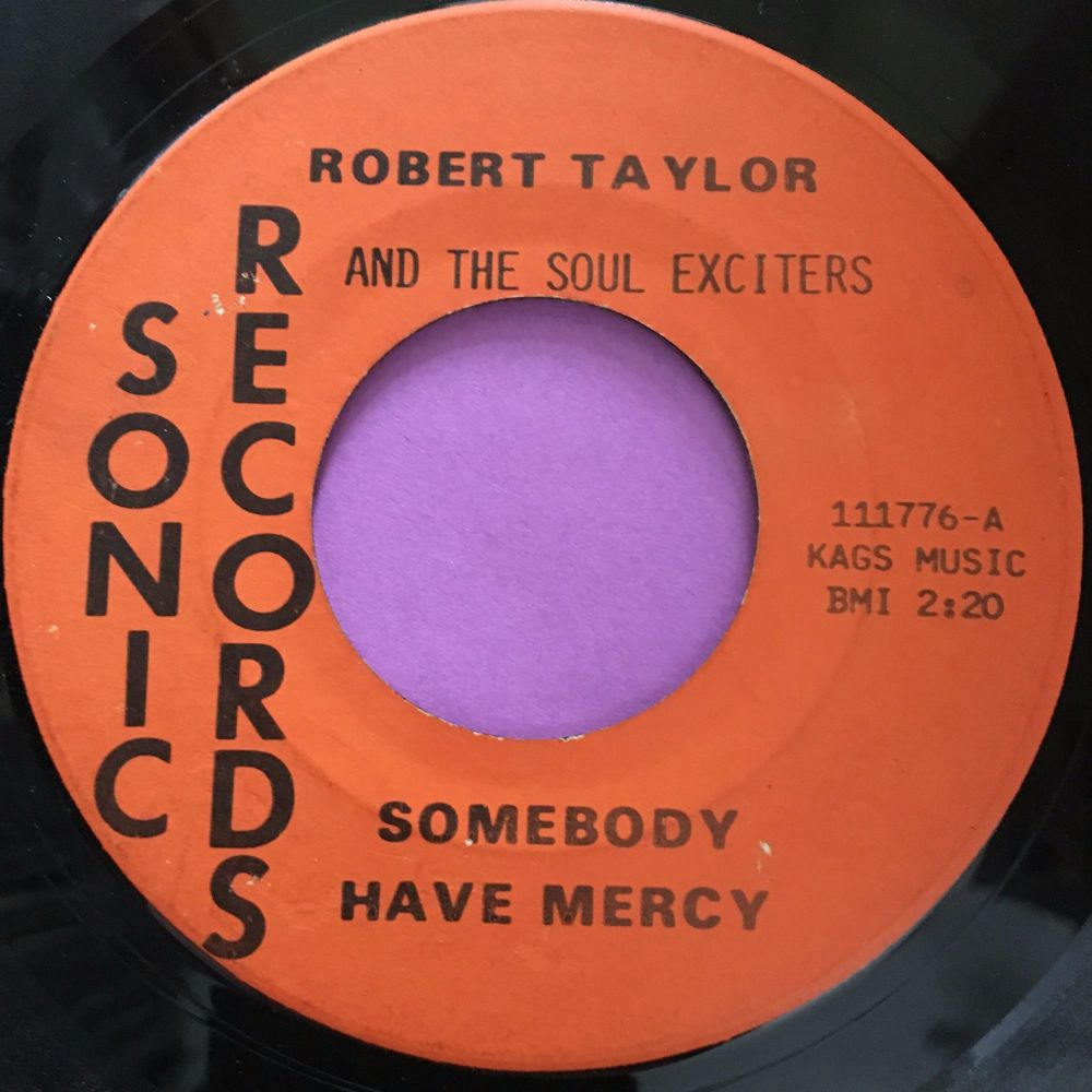 Robert Taylor-Somebody have mercy-Sonic E-