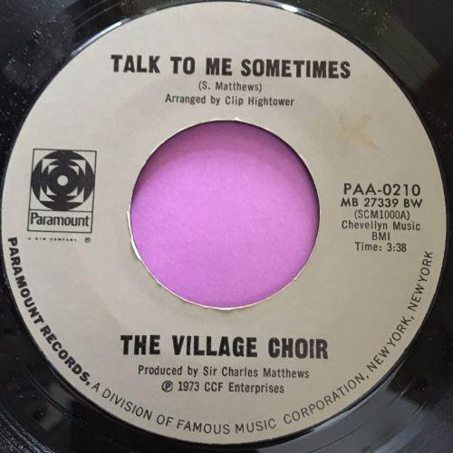 Village Choir-Talk to me sometimes-Paramount E+