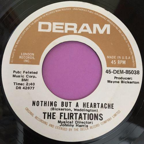 Flirtations-Nothing but a heartache-Deram E+