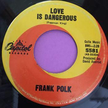 Frank Polk-Love is dangerous-Capitol E