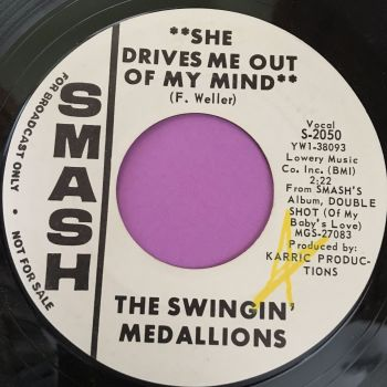 Swinging medallions-She drives me out of my mind-Smash WD E+