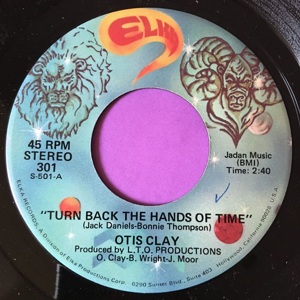 Otis Clay-Turn back the hands of time-Elka E+
