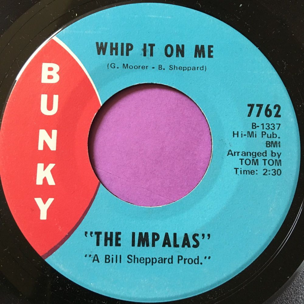 Impalas-Whip it on me-Bunky E+