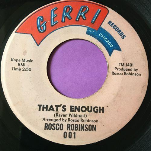 Rosco Robinson-That's enough-Gerri E