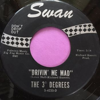 3 Degrees-Drivin' me mad-Swan E+