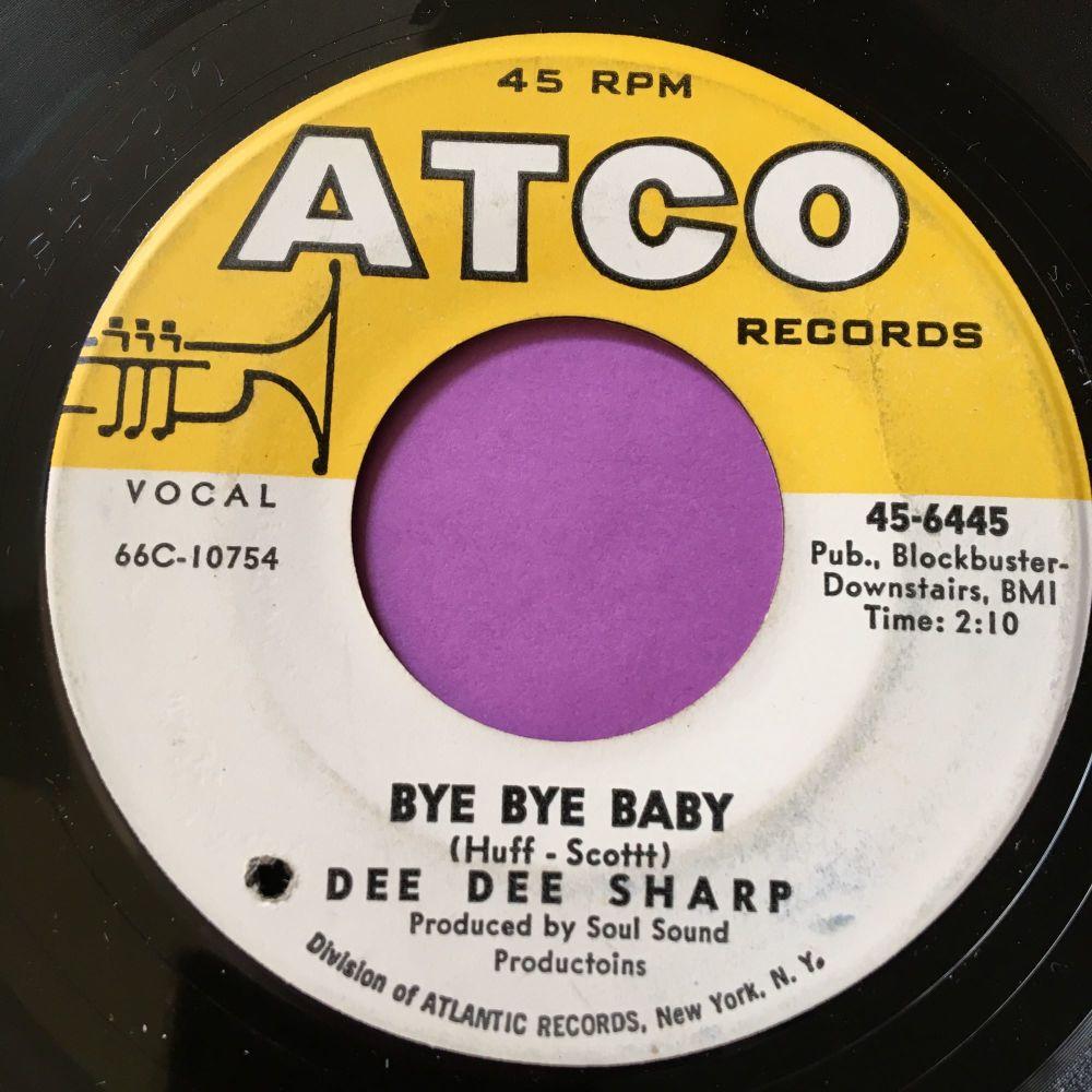 Dee Dee Sharp-Bye bye baby-Atco E+