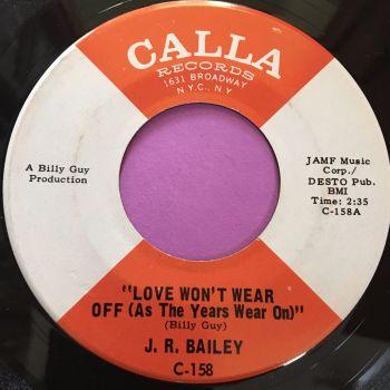 J.R Bailey-Love won't wear off-Calla E+