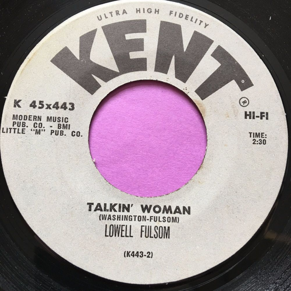 Lowell Fulsom-Talkin' woman-Kent E+