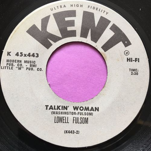 Lowell Fulsom-Talkin' woman-Kent E+