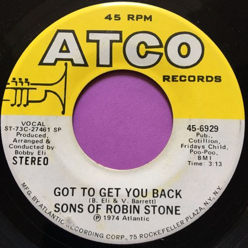 Sons of  Robin Stone-Got to get you back-Atco E+