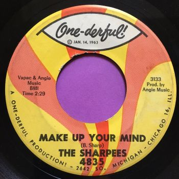 Sharpees-Make up your mind-Onederful E