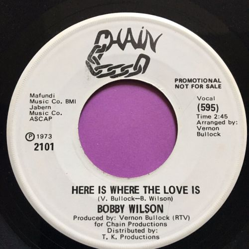 Bobby Wilson-Here is where the love is-Chain WD M-